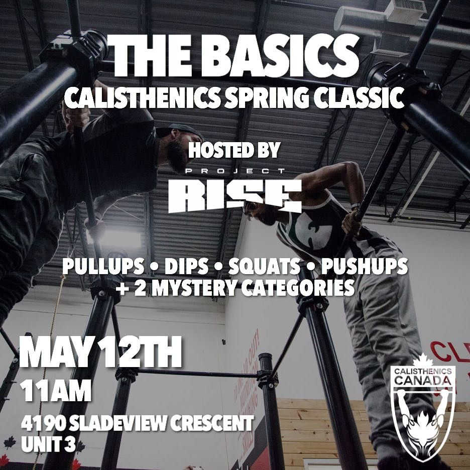 THE BASICS – Spring Classic Calisthenics Competition – May 12th, 2018